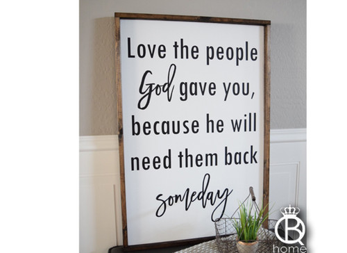 Love The People God Gave You Wood Sign (Large)