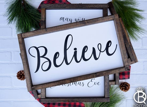 Believe (all black) Wood Sign