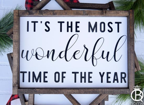 It's The Most Wonderful Time Of The Year Wood Sign