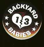 Backyard Babies Button Metal Pin