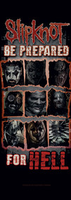 Slipknot Fabric Door Poster Be Prepared For Hell