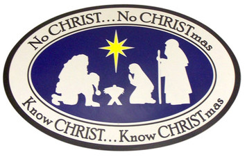 """No CHRIST... No CHRISTmas"" Nativity Flexible Auto Decal Magnet"