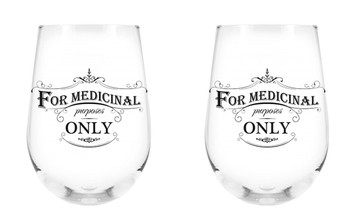 For Medicinal Purposes Only Stemless Wine Glass, 17 oz, Set of 2