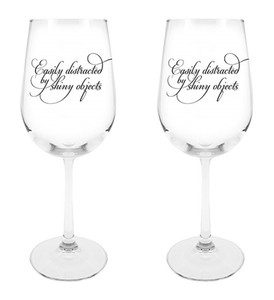 Easily Distracted by Shiny Things Wine Glass, 18 1/2 oz, Set of 2