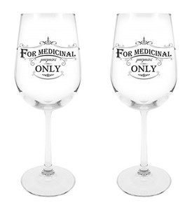For Medicinal Purposes Only Wine Glass, 18 1/2 oz, Set of 2