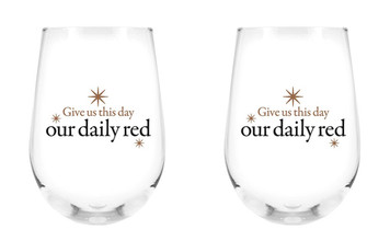 Give Us This Day Our Daily Red Stemless Wine Glass, 17 oz, Set of 2
