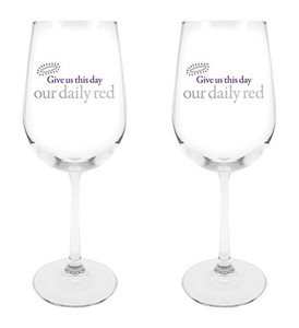 Give Us This Day Our Daily Red Wine Glass, 18 1/2 oz, Set of 2
