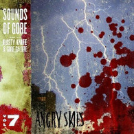 ANGRY SKIES - Sounds of Gore vol 7