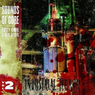 INDUSTRIAL TERROR - Sounds of Gore vol 2