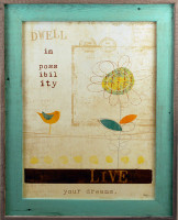 Dwell in Possibililty, Live your Dreams - Framed Quote in Rustic Wood