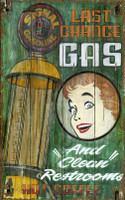 Vintage Last Chance Gas Station Sign
