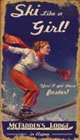 Vintage Ski Like a Girl Sign