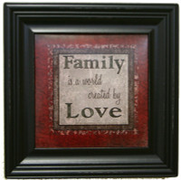 Family Is A World Created By Love - Framed Quote