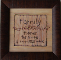 Family Forever, For Always, No Matter What Framed Quote