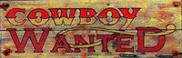Vintage Signs - Cowboy Wanted