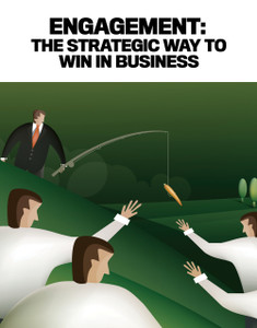 ENGAGEMENT: THE STRATEGIC WAY TO WIN IN BUSINESS (soft copy only)