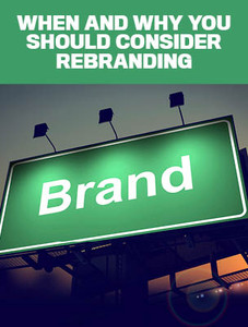 When and why you should consider rebranding (soft copy only)