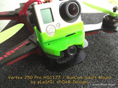 GoPro Mount for Vortex 250 Pro (Made from TPU)