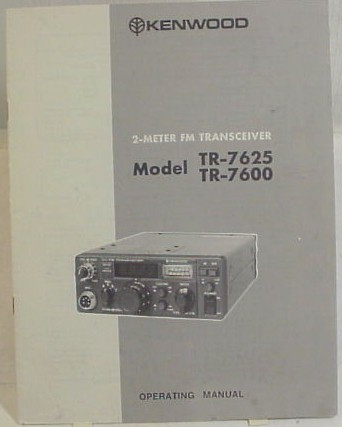kenwood tr 7600 tr 7625 operation manual copy nationwide radio rh nationwide radio amp amp amp eq sales llc m Kenwood Transceiver Kenwood Transceiver