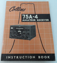 Collins 75A-4 Receiver Original Manual P/N 520 5052 00 Revised 15 June 1955 #11