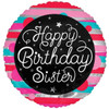 Happy Birthday Sister 18 Inch Foil Balloon