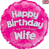Happy Birthday Wife Holographic Pink 18 Inch Foil Balloon