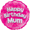 Happy Birthday Mum Holographic Pink 18 Inch Foil Balloon