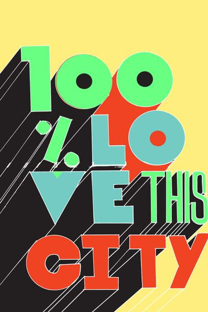 100% Love This City - Open Edition Print