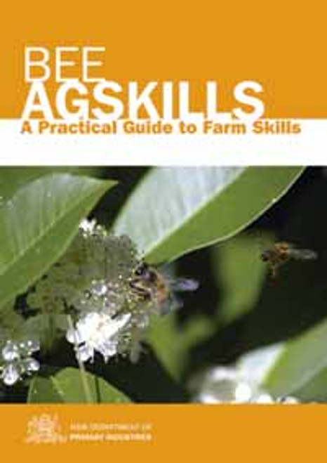 Bee AgSkills: A Practical Guide to Farm Skills