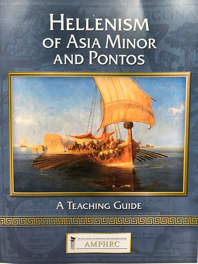Hellenism of Asia Minor and Pontos A TEACHING GUIDE