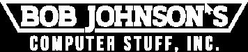 Bob Johnson's Computer Stuff, Inc.