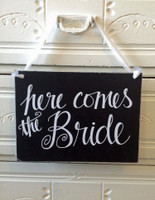 HM023 - Here Comes The Bride Sign