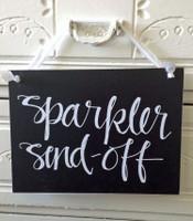 HM026 - Sparkler Send Off Sign