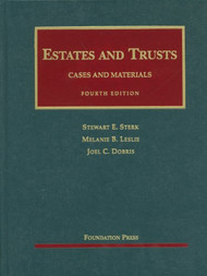 STERK'S ESTATES AND TRUSTS (4TH, 2011) 9781599419282