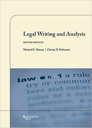 MURRAY'S LEGAL WRITING AND ANALYSIS (2ND, 2015) 9781609302450