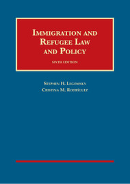 LEGOMSKY'S IMMIGRATION AND REFUGEE LAW AND POLICY (6TH, 2015) 9781609304249