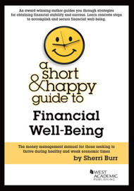 SHERRI BURR'S A SHORT AND HAPPY GUIDE TO FINANCIAL LITERACY 9781628100396