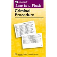 LAW IN A FLASH CARDS: CRIMINAL PROCEDURE 2013