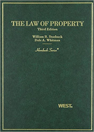 STOEBUCK'S LAW OF PROPERTY (3RD, 2007) (HORNBOOK SERIES)  9780314228703