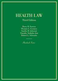FURROW'S HEALTH LAW (3RD, 2015) (HORNBOOK SERIES)