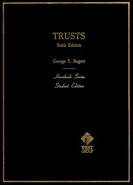 BOGERT'S TRUSTS (6TH, 1987) (HORNBOOK SERIES) 9780314351395