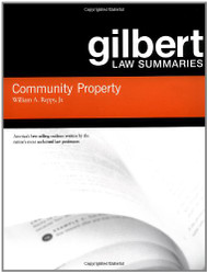 REPPY'S GILBERT LAW SUMMARIES ON COMMUNITY PROPERTY (18TH, 2006) 9780314152206