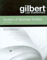 BANK'S GILBERT LAW SUMMARIES ON TAXATION OF BUSINESS ENTITIES (14TH, 2012)