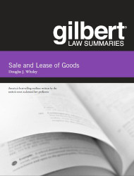 WHALEY'S GILBERT LAW SUMMARIES ON SALE AND LEASE OF GOODS (14TH, 2013)  9780314282675