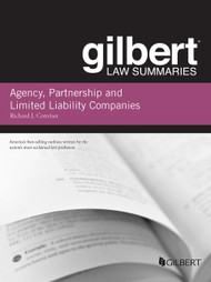 CONVISER'S GILBERT LAW SUMMARY ON AGENCY, PARTNERSHIP AND LLCS (7TH, 2014)  9781628100204