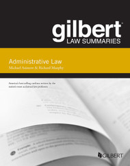 ASIMOW'S GILBERT LAW SUMMARY ON ADMINISTRATIVE LAW (15TH, 2014)  9781628101096