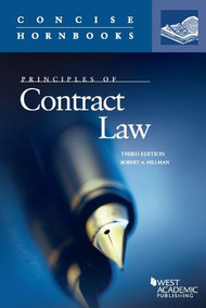 HILLMAN'S PRINCIPLES OF CONTRACT LAW (3RD, 2014) (CONCISE HORNBOOK SERIES) 9780314288943