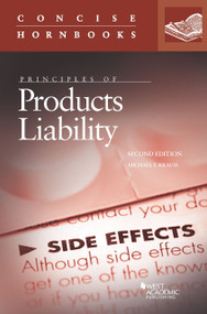 KRAUSS' PRINCIPLES OF PRODUCTS LIABILITY (2ND, 2014) (CONCISE HORNBOOK SERIES)