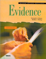 BROUN'S BLACK LETTER OUTLINE ON EVIDENCE (5TH, 2009) 9780314194459