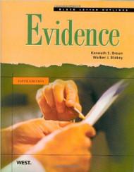 BLACK LETTER OUTLINE ON EVIDENCE (5TH, 2009) 9780314194459